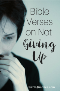 Bible Verses for not giving up