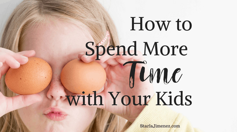 How to spend more time with your kids