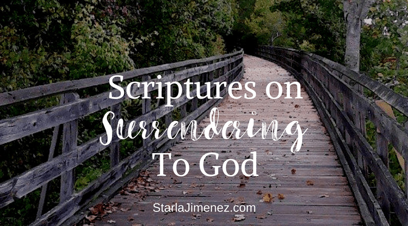 Scriptures Surrendering to God