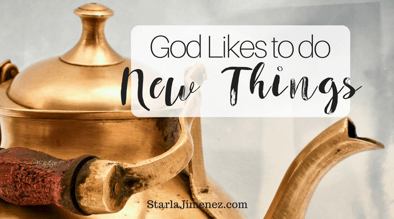 God will do a new thing