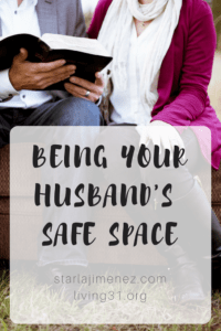 Being Your Husband's Safe Space