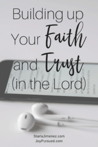 Faith and Trust in the Lord | Bible Verses on Faith and Trust | Faith builds trust in the Lord