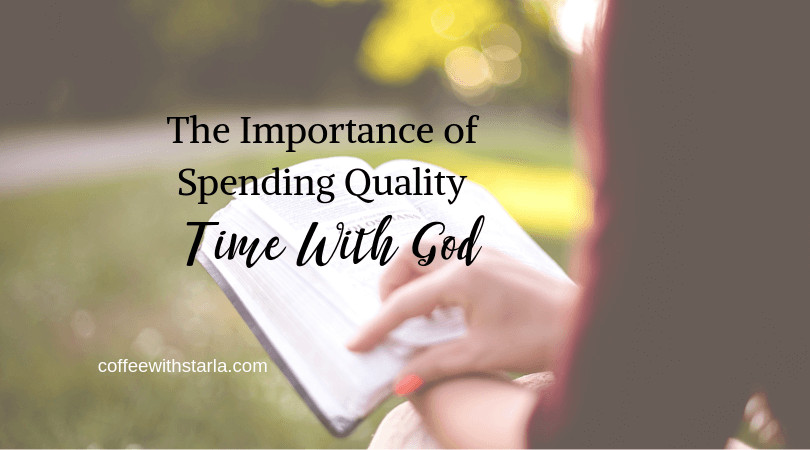 Time with God, Spending quality time with God, prayer life, creative time with God, scripture writing