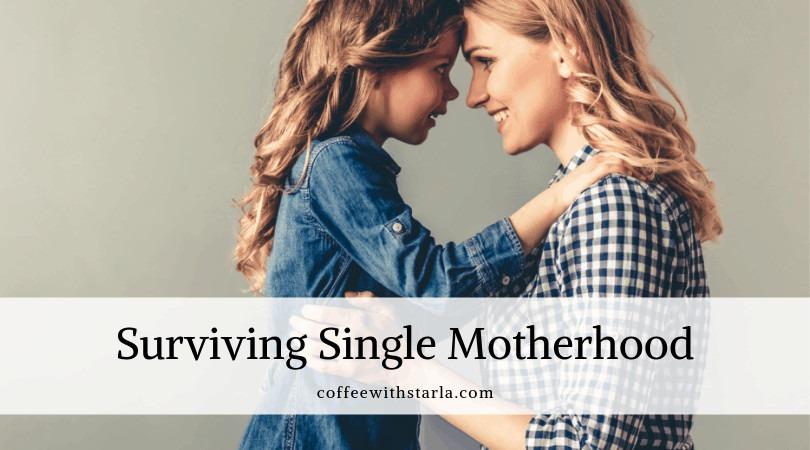 Surviving Single Motherhood