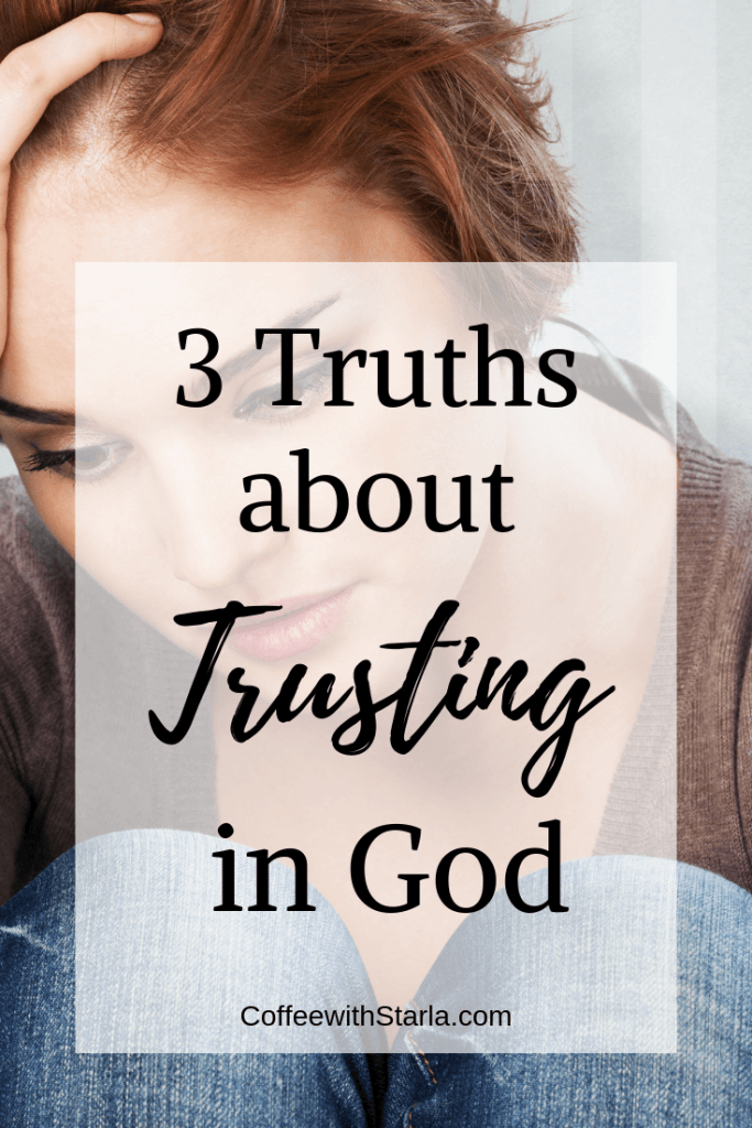 Trusting in God, trusting God difficult times, bible verses trusting in God