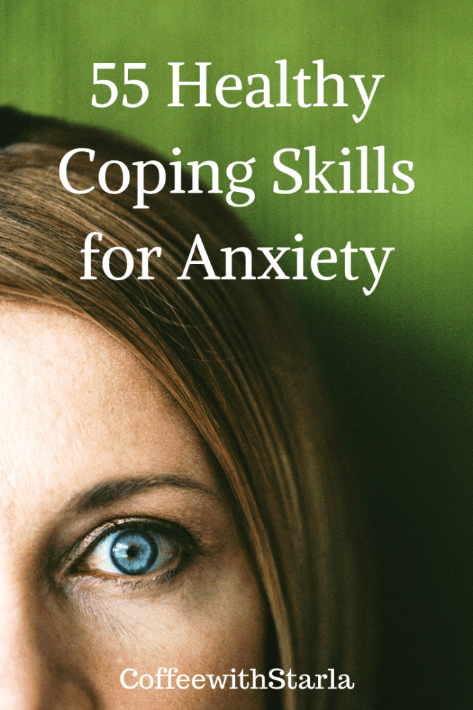Coping Skills of Anxiety, Anxiety and Coping Skills, List of Coping Skills for Anxiety
