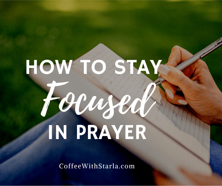 woman journaling outside, how to stay focused in prayer
