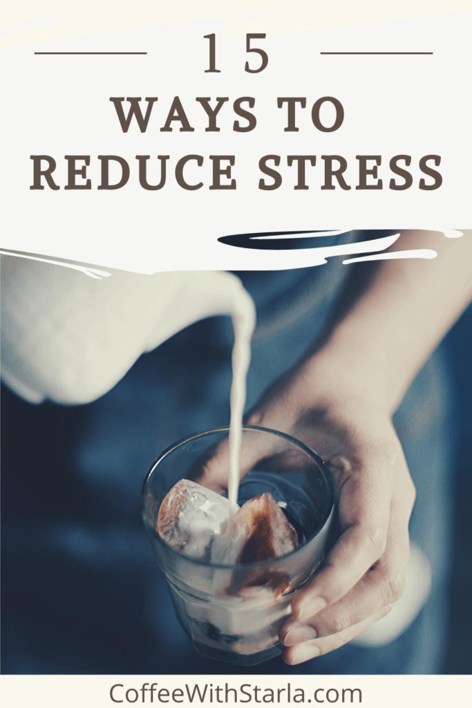 Ways to reduce stress, ways to relieve stress