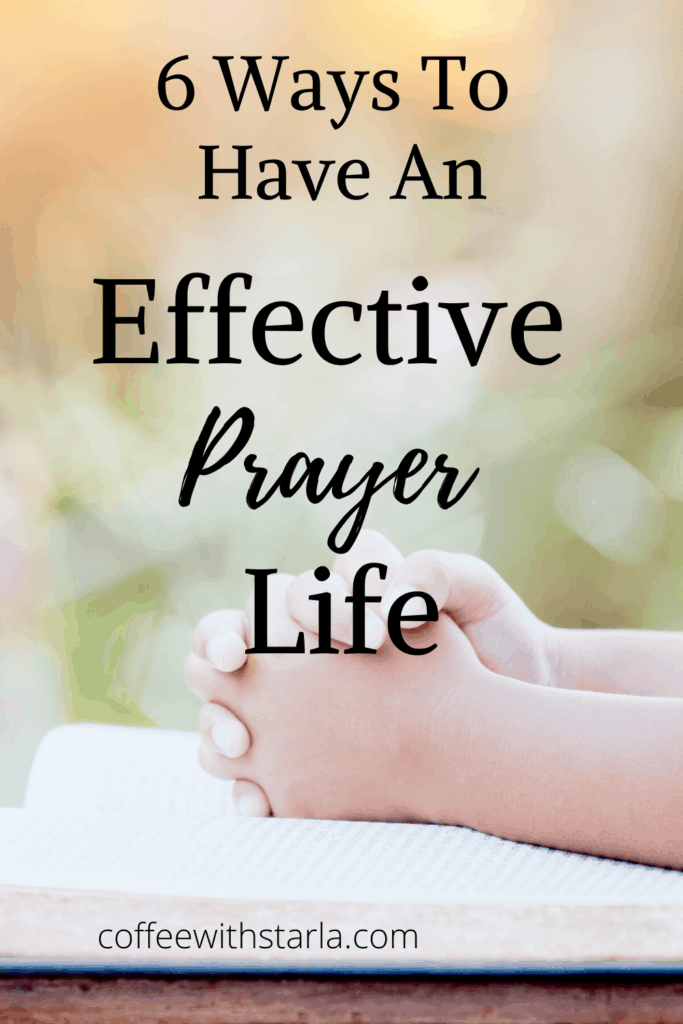 effective prayer, effective prayer life, lady's hands on top of bible praying