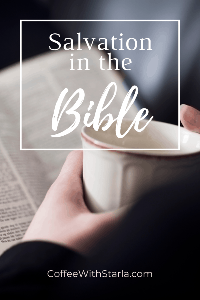 salvation in the Bible, coffee cup with bible